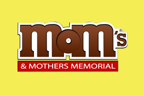 M&M's and Mothers Memorial