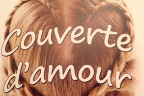 New!  Couverte d'amour
